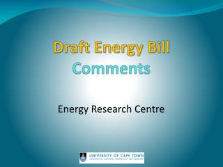Draft Energy Bill  Comments