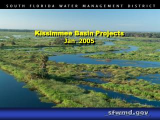 Kissimmee Basin Projects Jan  2005