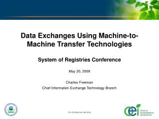 Data Exchanges Using Machine-to-Machine Transfer Technologies