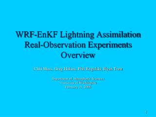 WRF-EnKF Lightning Assimilation Real-Observation Experiments Overview