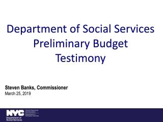 Steven Banks, Commissioner March 25, 2019