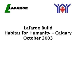 Lafarge Build Habitat for Humanity – Calgary October 2003