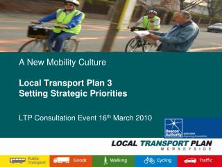 The Local Transport Plan