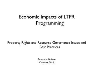 Economic Impacts of LTPR Programming
