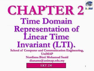 Time Domain Representation of Linear Time Invariant (LTI).