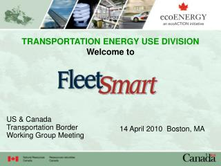 TRANSPORTATION ENERGY USE DIVISION Welcome to