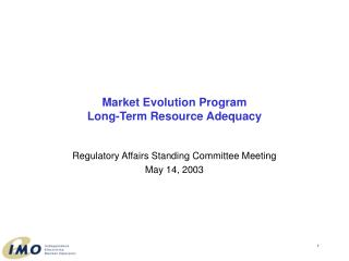 Market Evolution Program Long-Term Resource Adequacy