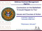 Contractors on the Battlefield  It Could Happen to You    Issues and Courses of Action