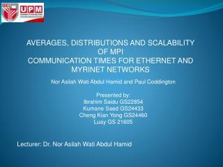 Nor Asilah Wati Abdul Hamid and Paul Coddington Presented by: