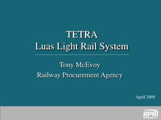Tony McEvoy Railway Procurement Agency