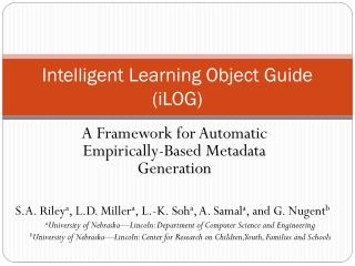 Intelligent Learning Object Guide (iLOG)