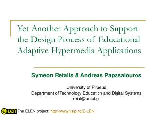 Yet Another Approach to Support the Design Process of Educational Adaptive Hypermedia Applications