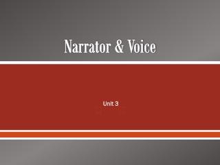 Narrator & Voice