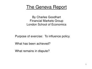 The Geneva Report By Charles Goodhart Financial Markets Group London School of Economics