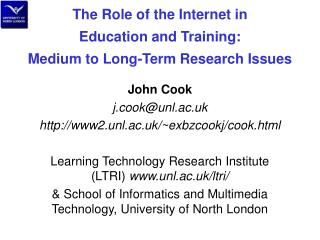 The Role of the Internet in  Education and Training: Medium to Long-Term Research Issues