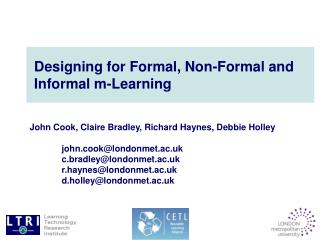 Designing for Formal, Non-Formal and Informal m-Learning