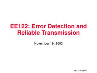 EE122: Error Detection and Reliable Transmission