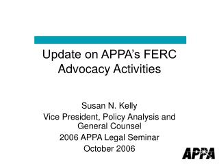 Update on APPA's FERC Advocacy Activities