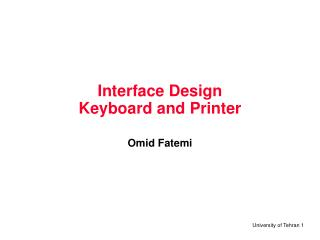 Interface Design Keyboard and Printer