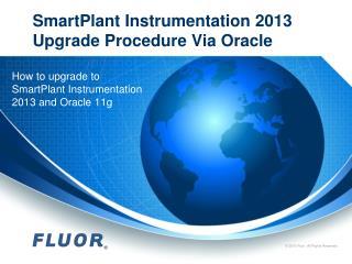 SmartPlant Instrumentation 2013 Upgrade Procedure Via Oracle