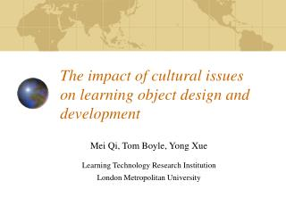 The impact of cultural issues  on learning object design and development