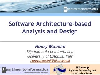 Software Architecture-based Analysis and Design