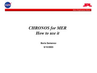 CHRONOS for MER How to use it