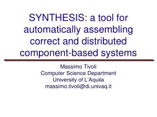 SYNTHESIS: a tool for automatically assembling correct and distributed component-based systems