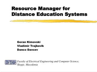 Resource Manager for Distance Education Systems