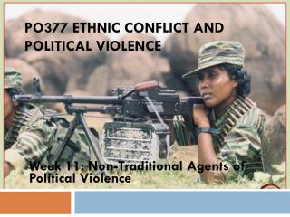 PO377 Ethnic Conflict and Political Violence