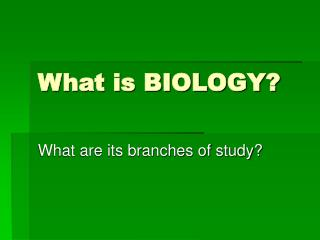 What is BIOLOGY?