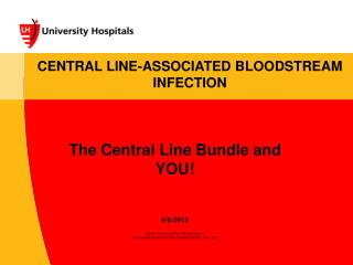 CENTRAL LINE-ASSOCIATED BLOODSTREAM  INFECTION