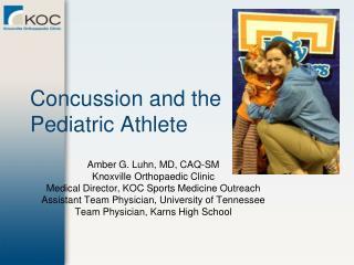 Concussion and the  Pediatric Athlete
