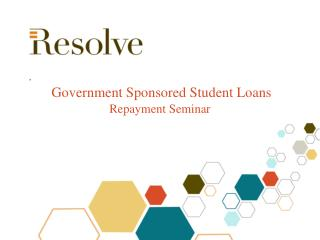 Government Sponsored Student Loans Repayment Seminar