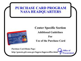 Center Specific Section Additional Guidelines For  Use of the Purchase Card