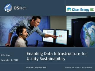 Enabling Data Infrastructure for Utility Sustainability