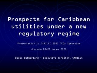 Prospects for Caribbean utilities under a new regulatory regime