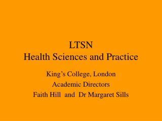 LTSN  Health Sciences and Practice