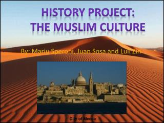 History Project: The Muslim culture