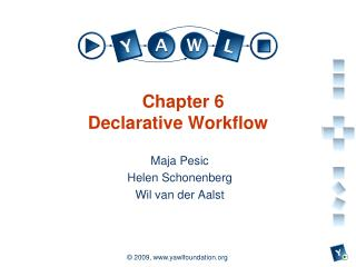 Chapter 6 Declarative Workflow