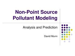 Non-Point Source Pollutant Modeling