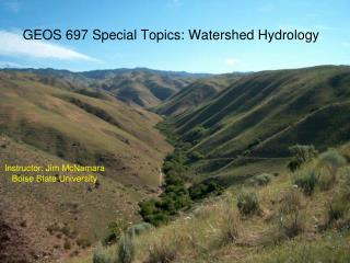 GEOS 697 Special Topics: Watershed Hydrology