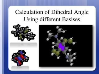 Calculation of Dihedral Angle Using different Basises
