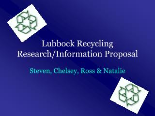 Lubbock Recycling Research/Information Proposal