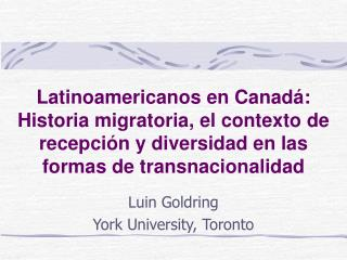 Luin Goldring York University, Toronto