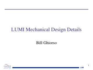 LUMI Mechanical Design Details