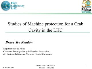 Studies of Machine protection for a Crab Cavity in the LHC