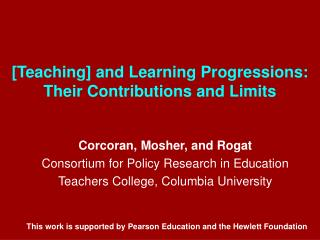 [Teaching] and Learning Progressions: Their Contributions and Limits