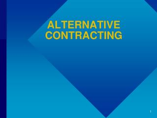ALTERNATIVE CONTRACTING