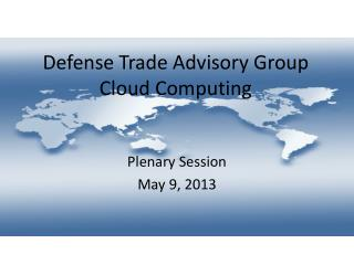 Defense Trade Advisory Group Cloud Computing